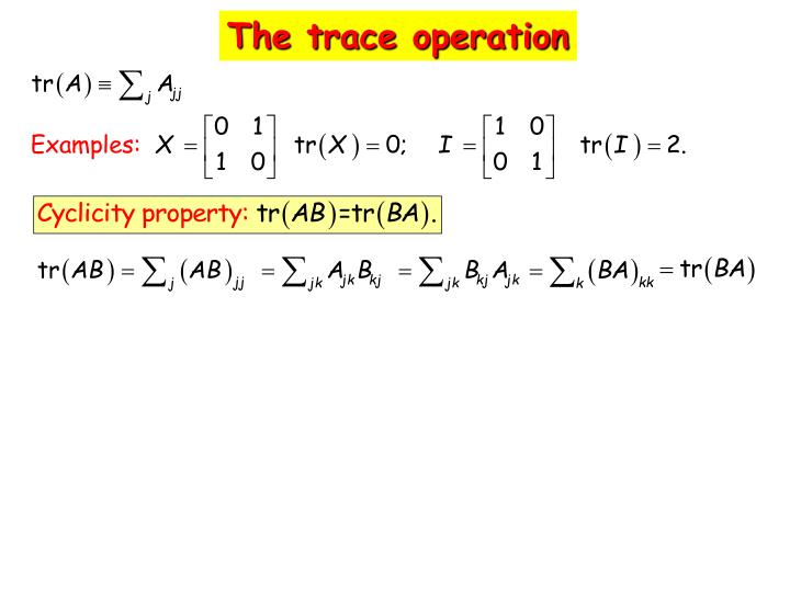 The trace operation