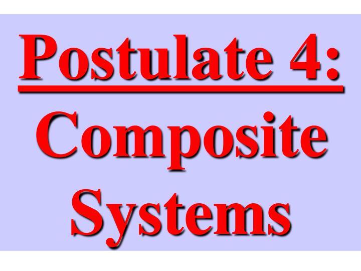 Postulate 4: