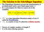the solution to the schr dinger equation