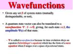 wavefunctions