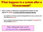 what happens to a system after a measurement