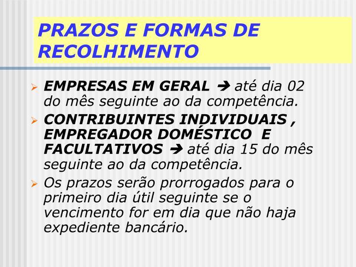 PRAZOS E FORMAS DE RECOLHIMENTO