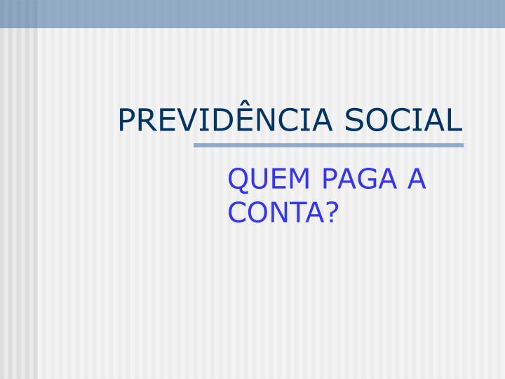 PREVIDÊNCIA SOCIAL