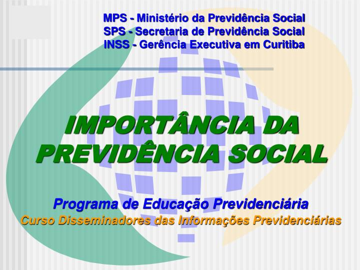 MPS - Ministério da Previdência Social
