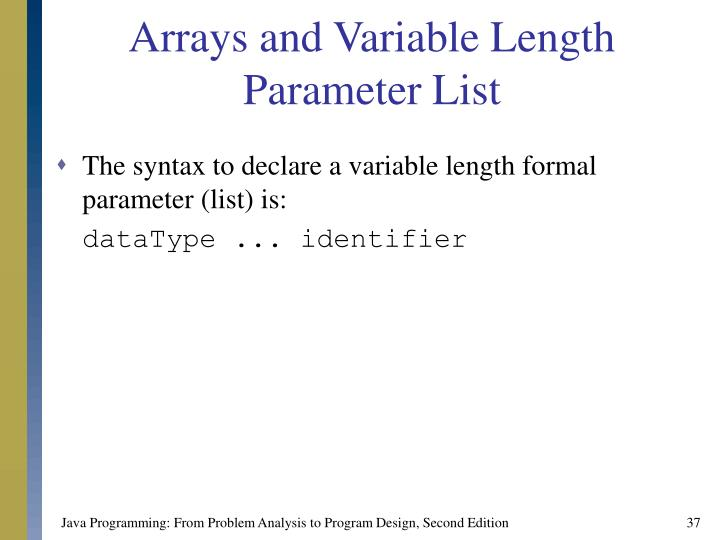 Arrays and Variable Length Parameter List