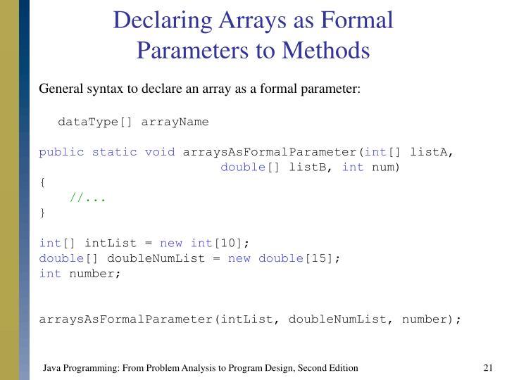 Declaring Arrays as Formal