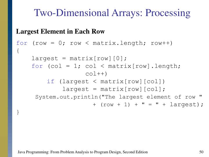 Two-Dimensional Arrays: Processing