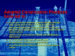 adopted construction practices have led to