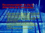 recommendation to the ic international community