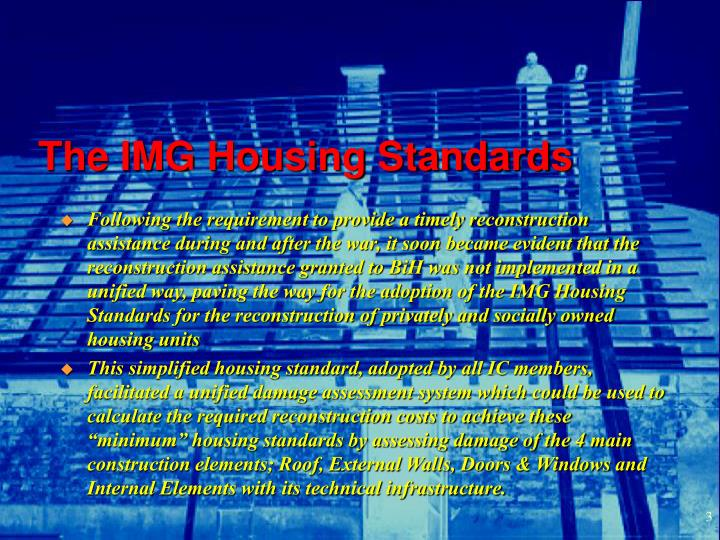 The img housing standards