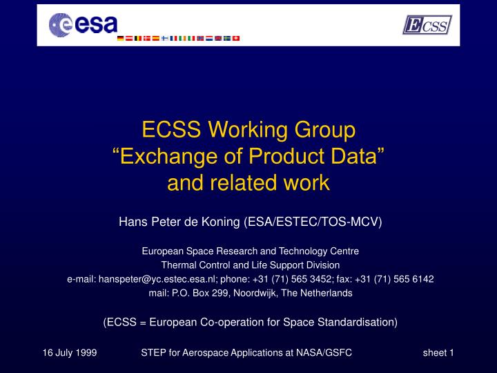 ecss working group exchange of product data and related work