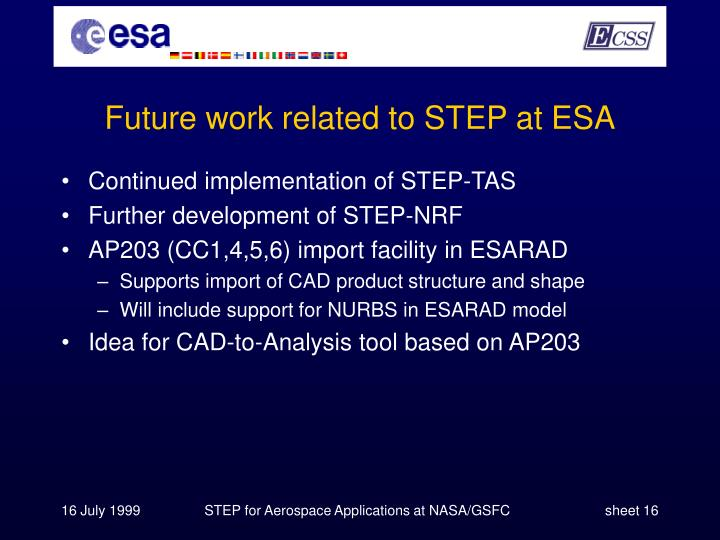 Future work related to STEP at ESA
