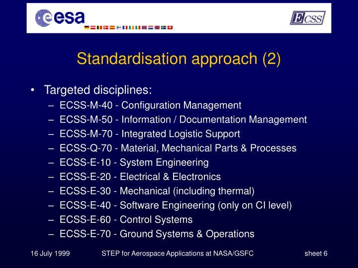Standardisation approach (2)