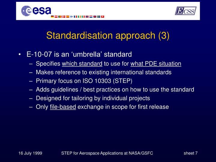 Standardisation approach (3)