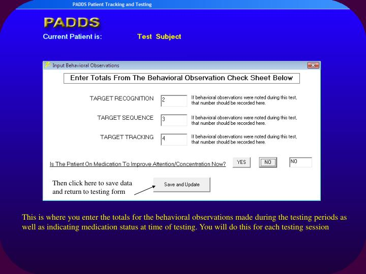 Then click here to save data and return to testing form