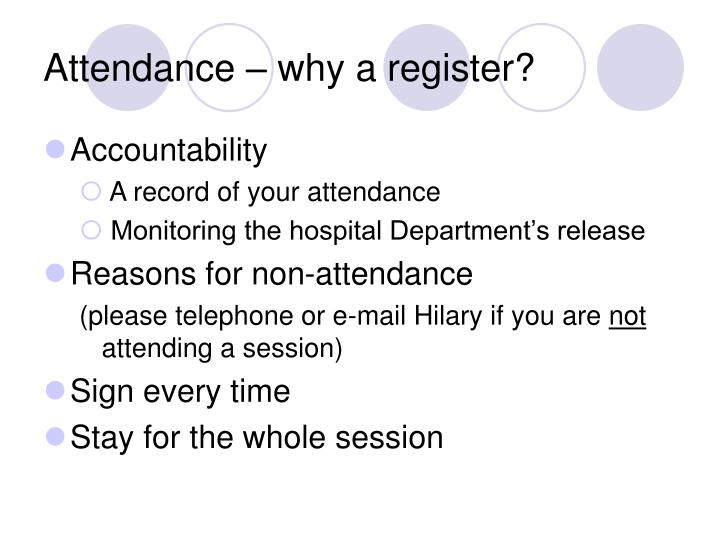 Attendance – why a register?