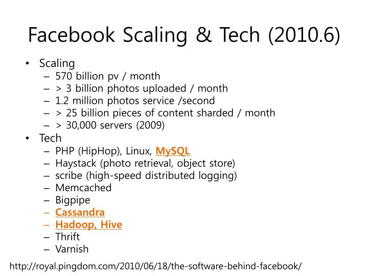 Facebook scaling tech 2010 6