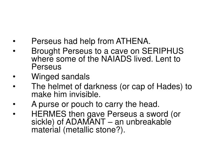 Perseus had help from ATHENA.
