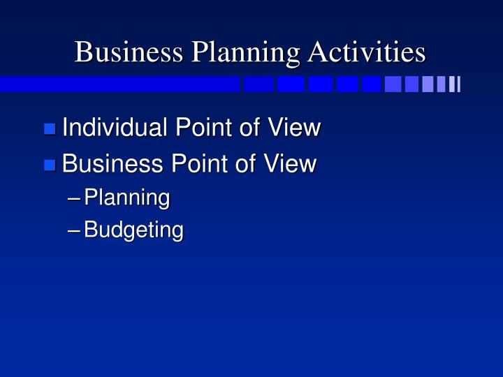 Business planning activities
