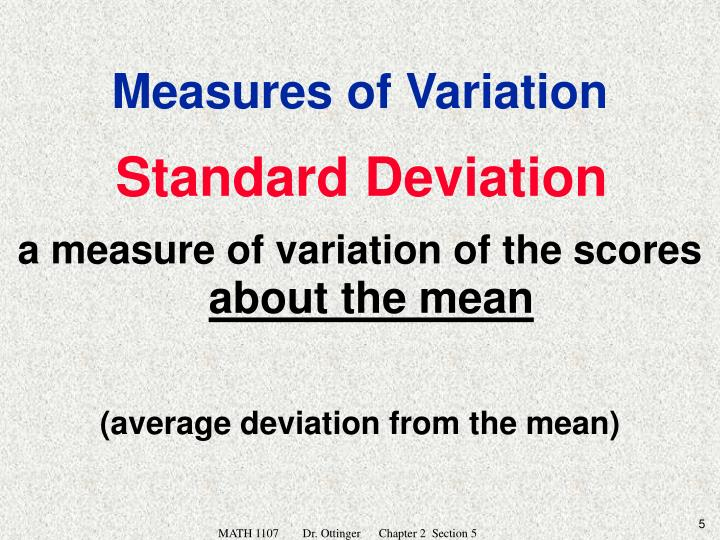 a measure of variation of the scores