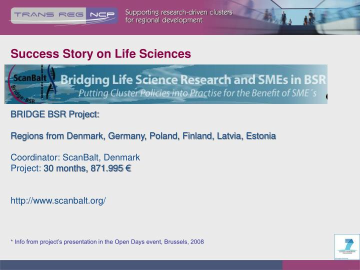 Success Story on Life Sciences