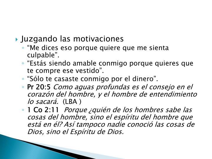 Juzgando las motivaciones