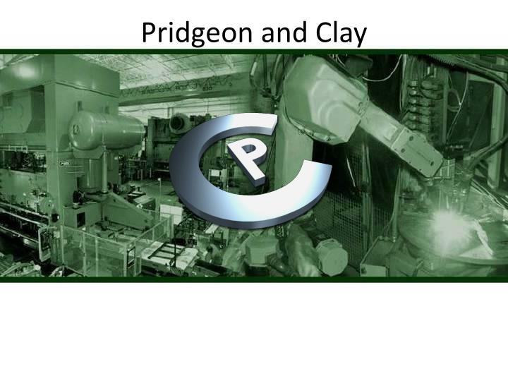 Pridgeon and Clay