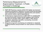 performance measurement for buprenorphine treatment a public purchaser s challenge