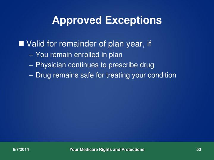 Approved Exceptions