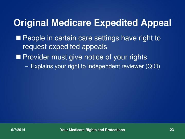 Original Medicare Expedited Appeal