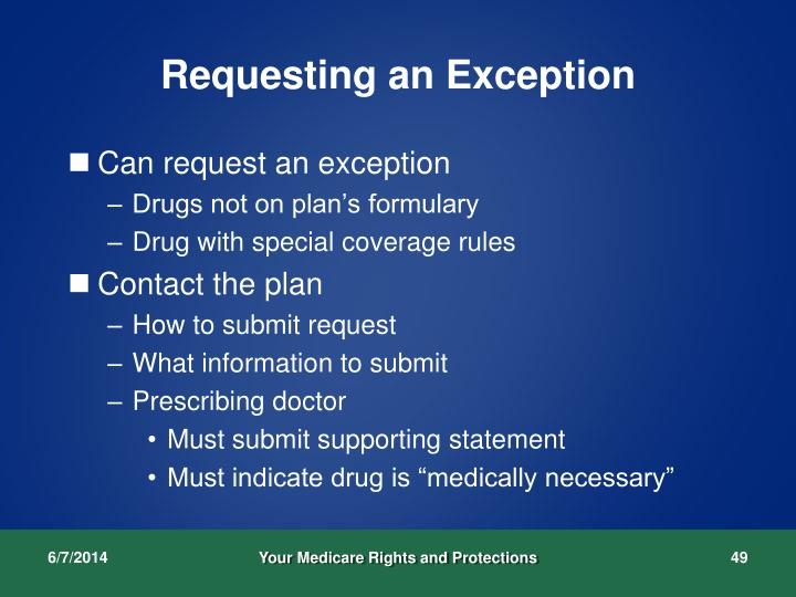 Requesting an Exception