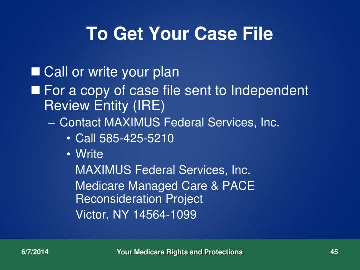 To Get Your Case File