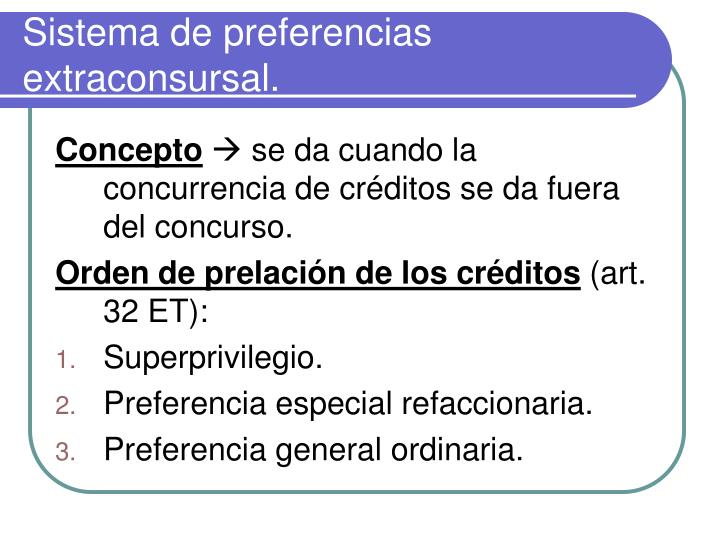 Sistema de preferencias extraconsursal.