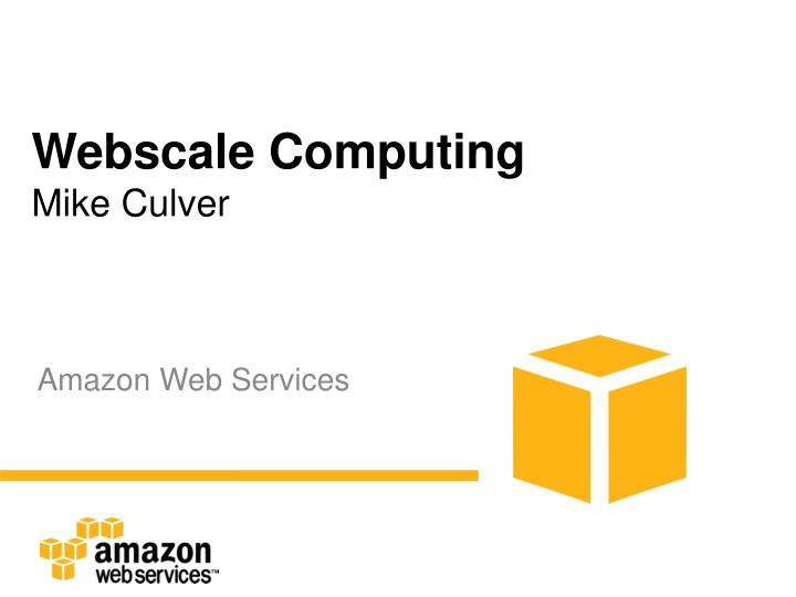 Webscale Computing