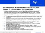implementaci n de las recomendaciones del libro blanco el m todo abierto de coordinaci n