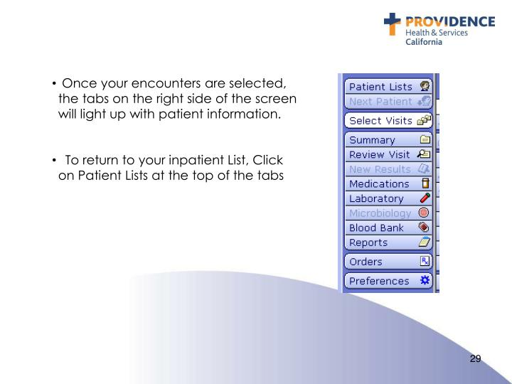 Once your encounters are selected, the tabs on the right side of the screen will light up with patient information.
