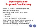 developed a new proposed care pathway