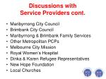 discussions with service providers cont