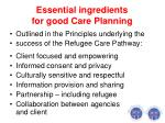 essential ingredients for good care planning