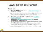 gwg on the disronline