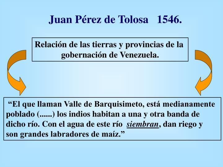 Juan Pérez de Tolosa   1546.