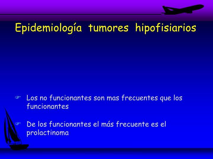 Epidemiología  tumores  hipofisiarios