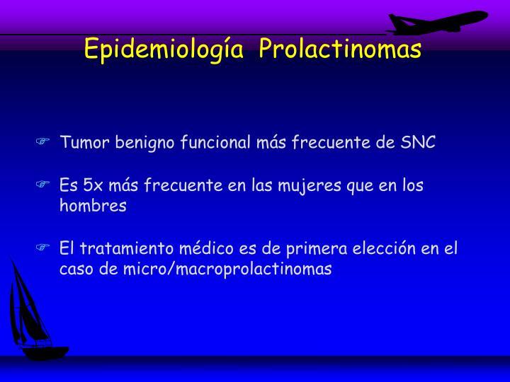 Epidemiología  Prolactinomas