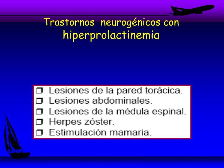 Trastornos  neurogénicos con