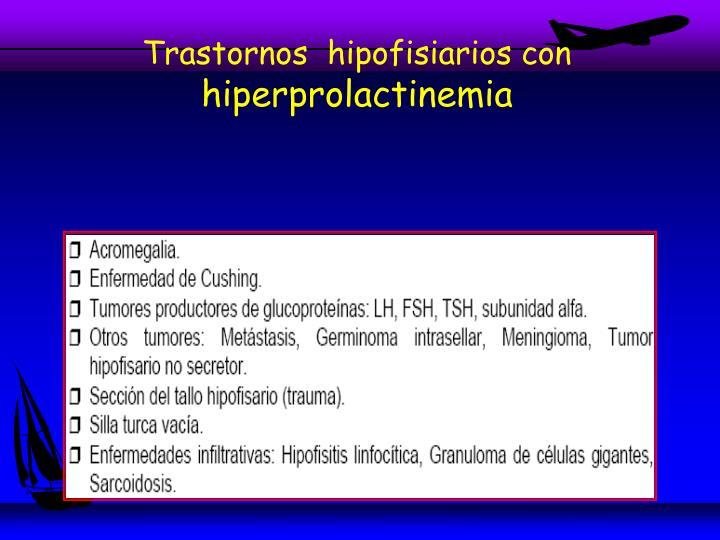 Trastornos  hipofisiarios con