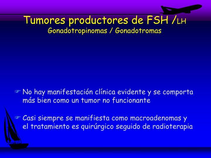 Tumores productores de FSH /