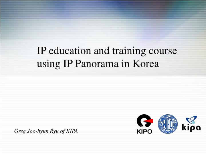 IP education and training course