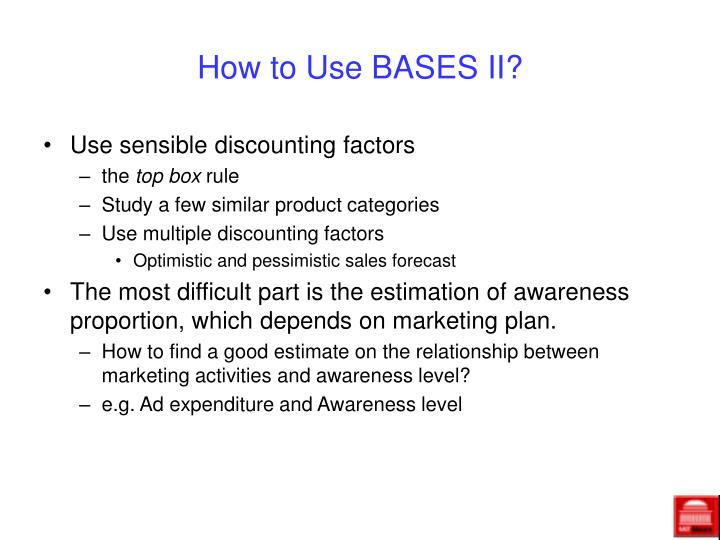 How to Use BASES II?