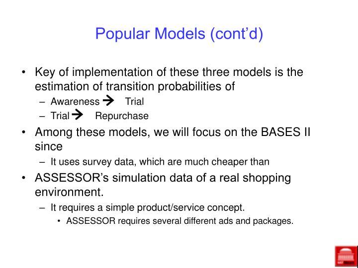 Popular Models (cont'd)