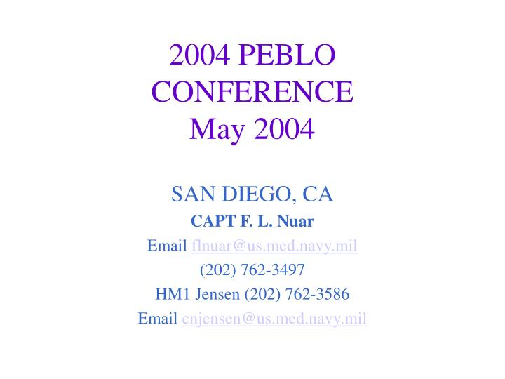 2004 peblo conference may 2004
